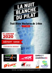 La Nuit Blanche du Pilat - Trail Nocturne 14 km - Le Bessat - Samedi 18 Janvier 2020 à 18h00