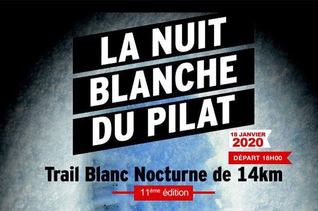 La Nuit Blanche du Pilat - Samedi 18 Janvier 2020 - 18h00