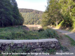 Pont de La Barbarie autour du barrage de Planfoy